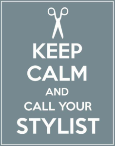 KeepCalmCallStylist